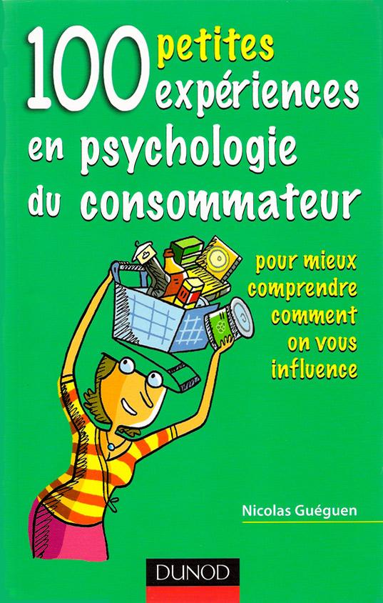 livre 100 expériences en psychologie du consommateur