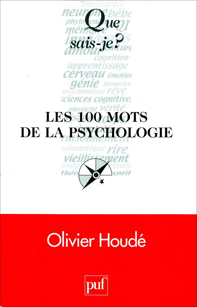 livre les 100 mots de la psychologie