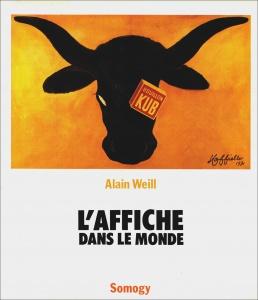 L'Affiche dans le monde - Alain Weill