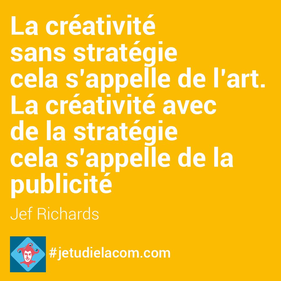 citation créativité - Jef Richards