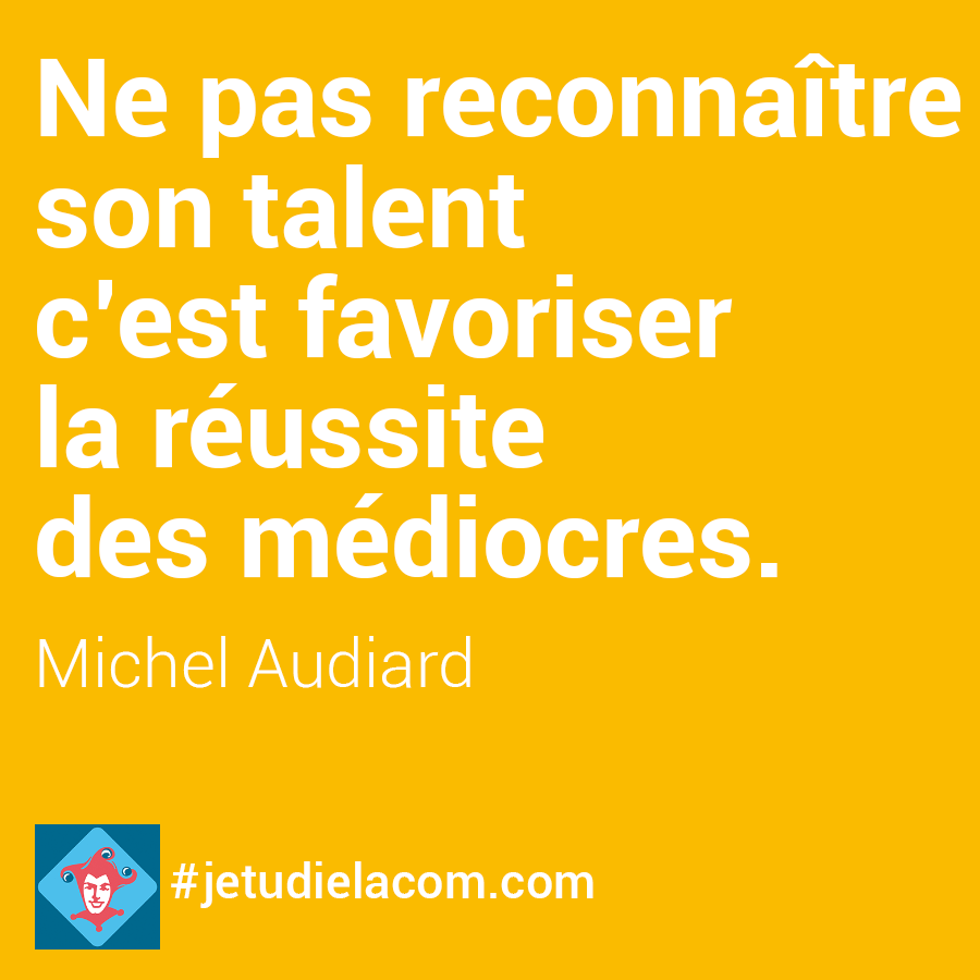 citation talent - M.Audiard
