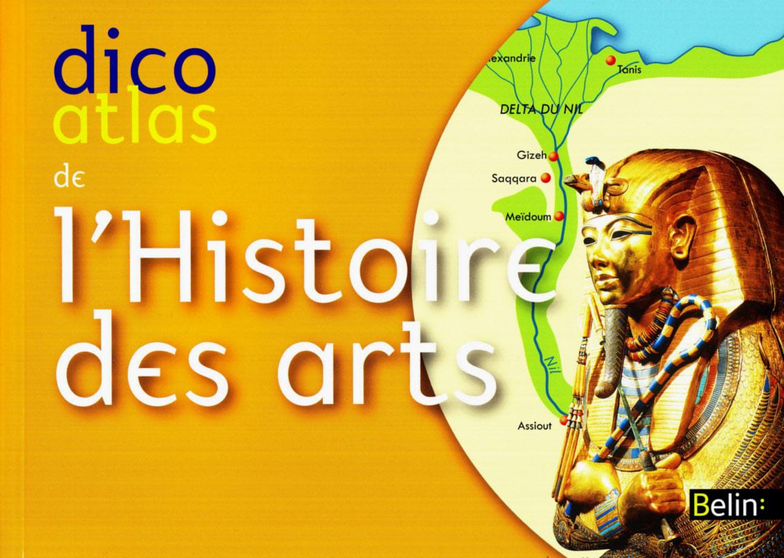 Livre Dico Atlas De L Histoire Des Arts