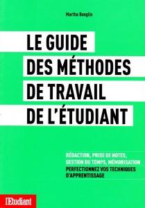 Le Guide des méthodes de travail de l'étudiant - Martha Boeglin