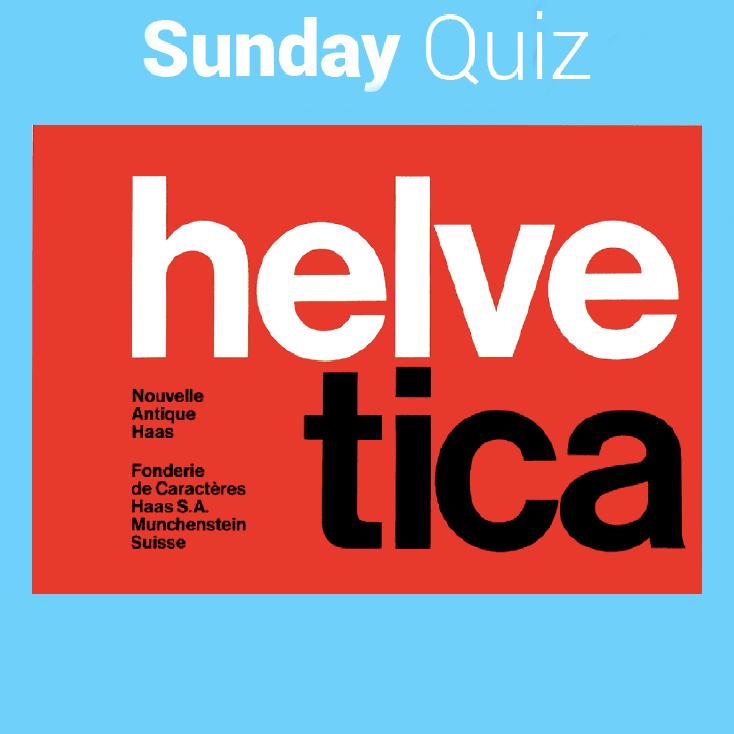 11 - Qui a créé l'Helvetica ?