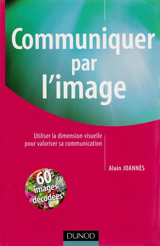 Livre Communiquer par l'image
