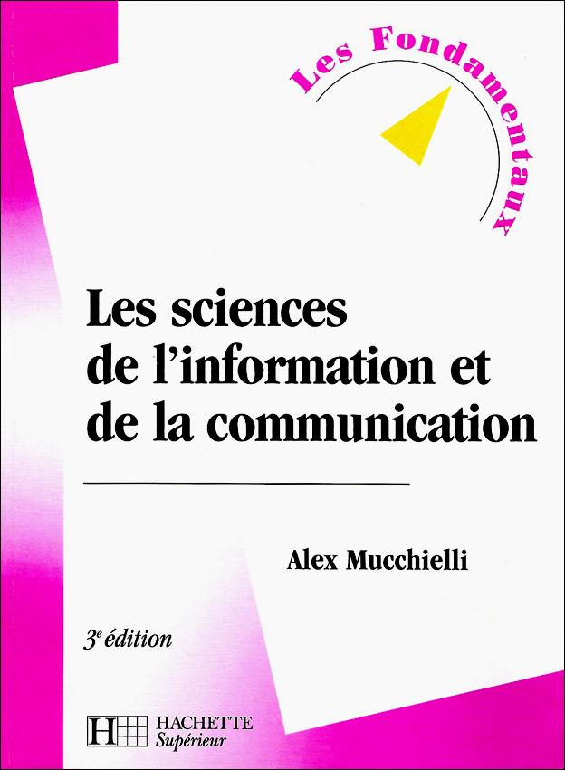 Livre Les sciences de l'information et de la communication